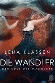 Der Kuss des Wandlers / Die Wandler Bd.1 (eBook, ePUB)
