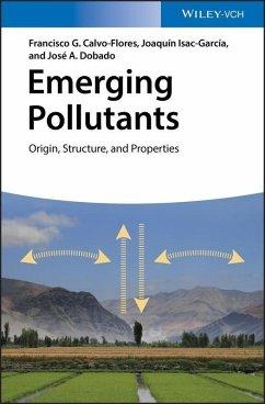 Emerging Pollutants (eBook, PDF) - Calvo-Flores, Francisco G.; García, Joaquín I.; Dobado Jiménez, José A.