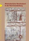 Mittelalterliche Wandmalerei in der Mark Brandenburg (eBook, PDF)