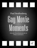 Gay Movie Moments (eBook, PDF)