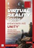 Virtual Reality-Spiele entwickeln mit Unity® (eBook, PDF)