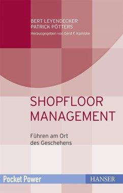 Shopfloor Management (eBook, PDF) - Leyendecker, Bert; Pötters, Patrick