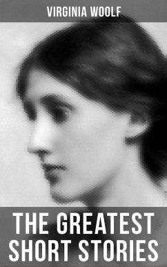 The Greatest Short Stories of Virginia Woolf (eBook, ePUB) - Woolf, Virginia