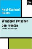 Wanderer zwischen den Fronten (eBook, ePUB)