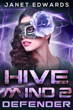 Defender (Hive Mind) (eBook, ePUB) - Edwards, Janet