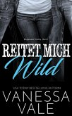 Reitet Mich Wild (Bridgewater County, #1) (eBook, ePUB)