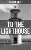 TO THE LIGHTHOUSE (eBook, ePUB)