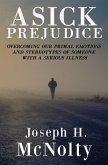 A Sick Prejudice (eBook, ePUB)