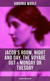 Virginia Woolf: Jacob's Room, Night and Day, The Voyage Out & Monday or Tuesday (eBook, ePUB)