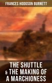 The Shuttle & The Making of a Marchioness (eBook, ePUB)