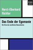 Das Ende der Egomanie (eBook, ePUB)
