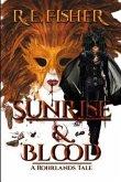Sunrise and Blood (eBook, ePUB)