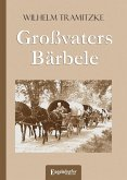 Großvaters Bärbele (eBook, ePUB)