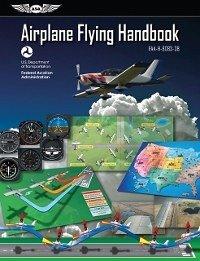 Airplane Flying Handbook: ASA FAA-H-8083-3B (eB...