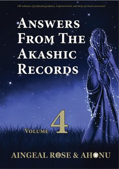 Answers From The Akashic Records Vol 4 (eBook, ...