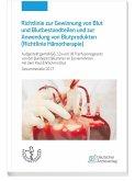 Richtlinie zur Gewinnung von Blut und Blutbestandteilen und zur Anwendung von Blutprodukten (Haemotherapie) (eBook, PDF)