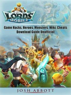 Lords Mobile Game Hacks, Heroes, Monsters, Wiki...