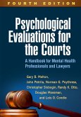 Psychological Evaluations for the Courts, Fourth Edition (eBook, ePUB)