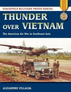 Thunder Over Vietnam (eBook, ePUB) - Villalva, Alejandro