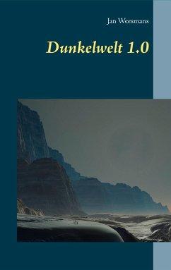 Dunkelwelt 1.0 - Weesmans, Jan