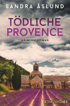 Tödliche Provence / Hannah Richter Bd.2 - Åslund, Sandra