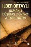 Osmanli Düsünce Dünyasi ve Tarih Yazimi