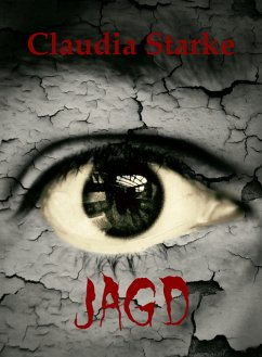 JAGD (eBook, ePUB) - Starke, Claudia
