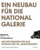 Ein Neubau für die Nationalgalerie