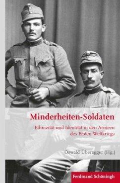 Minderheiten-Soldaten - Überegger, Oswald