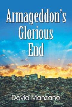 Armageddon's Glorious End