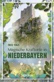 Magische Kraftorte in Niederbayern,