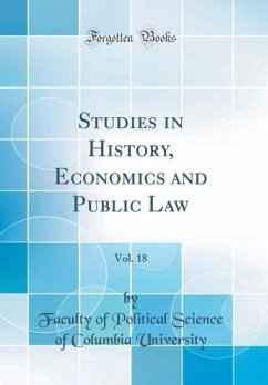 Studies in History, Economics and Public Law, V...