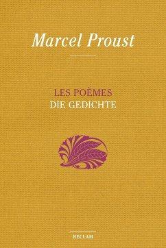 Les Poèmes - Die Gedichte - Proust, Marcel