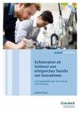 Kollaboration als Schlüssel zum erfolgreichen Transfer von Innovationen