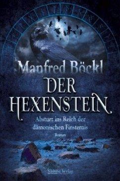 Der Hexenstein - Böckl, Manfred