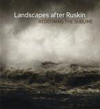 Landscapes After Ruskin