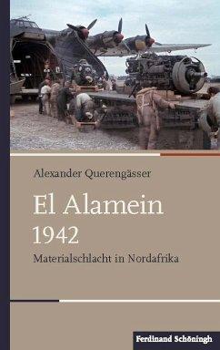 El Alamein 1942 - Querengässer, Alexander