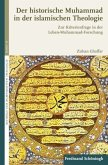 Der historische Muhammad in der islamischen Theologie