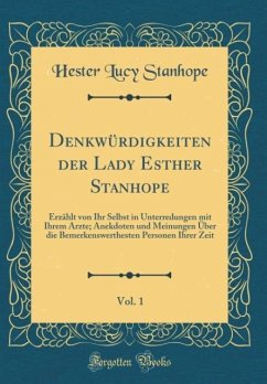 Denkwürdigkeiten der Lady Esther Stanhope, Vol. 1