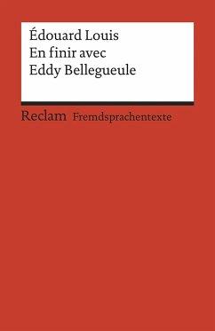 En finir avec Eddy Bellegueule - Louis, Édouard