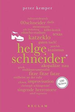 Helge Schneider. 100 Seiten - Kemper, Peter