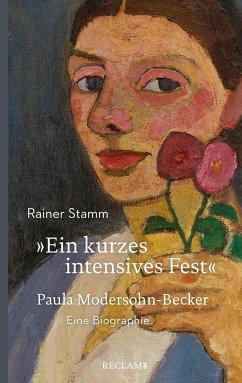 »Ein kurzes intensives Fest« - Stamm, Rainer