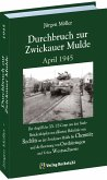 Durchbruch zur ZWICKAUER MULDE April 1945