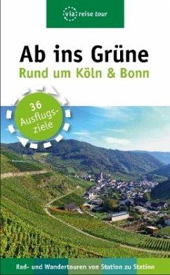 Ab ins Grüne - Ausflüge rund um Köln & Bonn