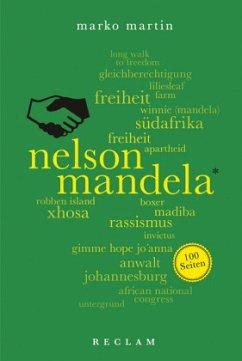 Nelson Mandela. 100 Seiten - Martin, Marko