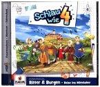 Schlau wie vier - Ritter und Burgen. Reise ins Mittelalter, 1 Audio-CD