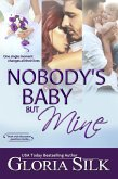 Nobody's Baby But Mine (eBook, ePUB)