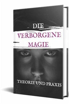 Die verborgene Magie (eBook, ePUB) - Selina, Brigitte