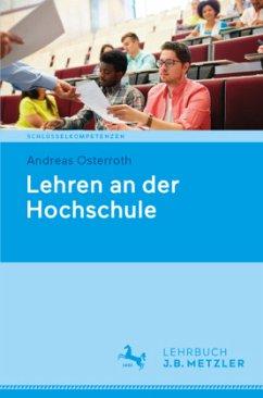 Lehren an der Hochschule - Osterroth, Andreas