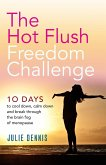 The Hot Flush Freedom Challenge